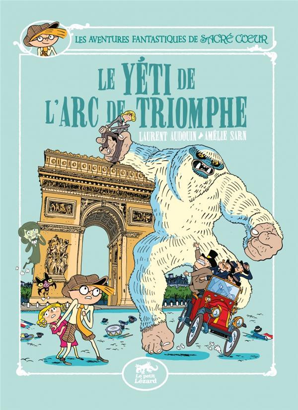 SACRE-COEUR ET LE YETI DE L'ARC DE TRIOMPHE