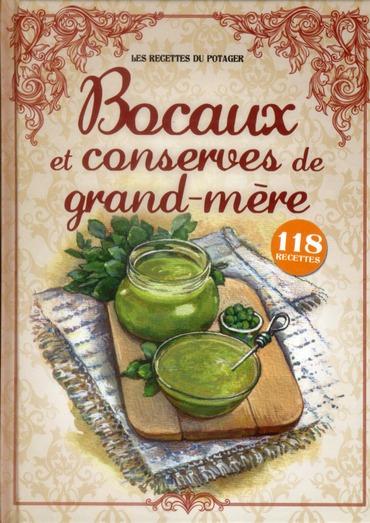 BOCAUX ET CONSERVES DE GRAND-MERE