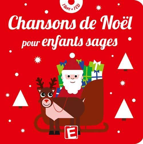 CHANSONS DE NOEL POUR ENFANTS SAGES