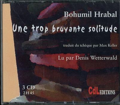 UNE TROP BRUYANTE SOLITUDE /3 CD