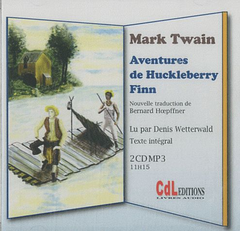 AVENTURES DE HUCKLEBERRY FINN MP3 2 CD