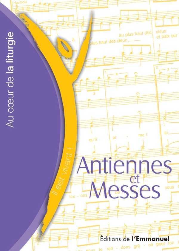 ANTIENNES ET MESSES - EDITION 2013