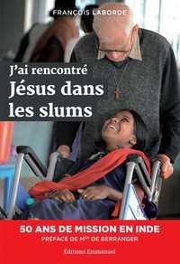 J'AI RENCONTRE JESUS DANS LES SLUMS
