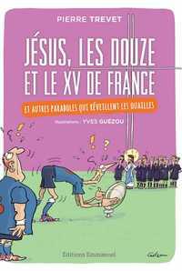 JESUS, LES DOUZE ET LE XV DE FRANCE
