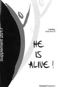 HE IS ALIVE ! - SUPPLEMENT 2017