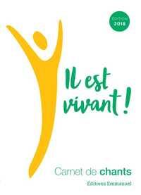 CARNET DE CHANTS IL EST VIVANT ! 2018  - PETIT FORMAT