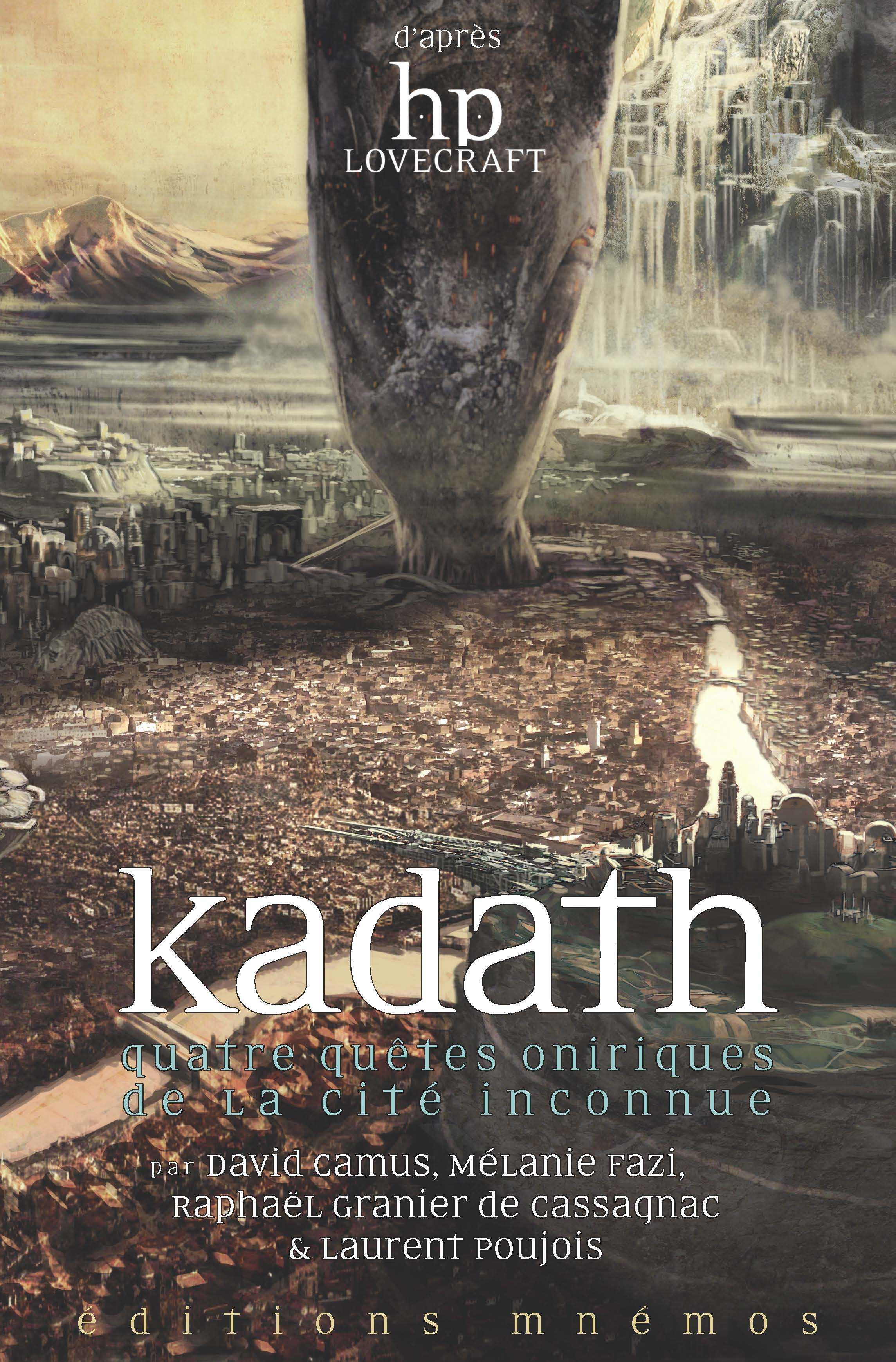 KADATH - QUATRE QUETES ONIRIQUES DE LA CITE INCONNUE
