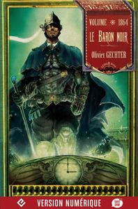 LE BARON NOIR - VOLUME 1864