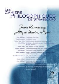 CAHIERS DE STRASBOURG, N. 29 FRANZ ROSENZWEIG POLITIQUE, HISTOIRE, RELIGION