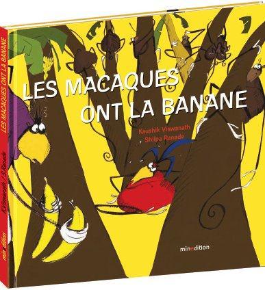 MACAQUES ONT LA BANANE (LES)