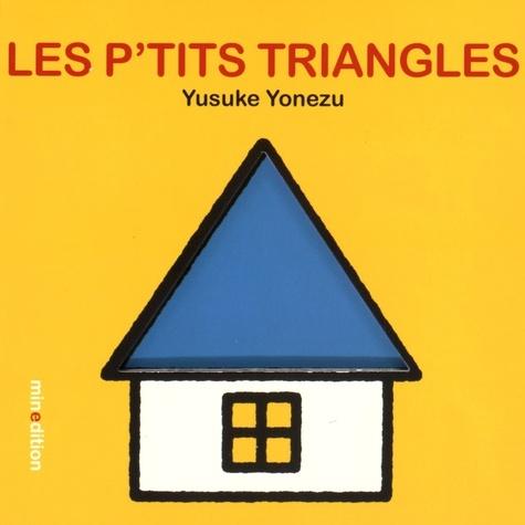 P TITS TRIANGLES (LES)  - (LIVRE CARTON)