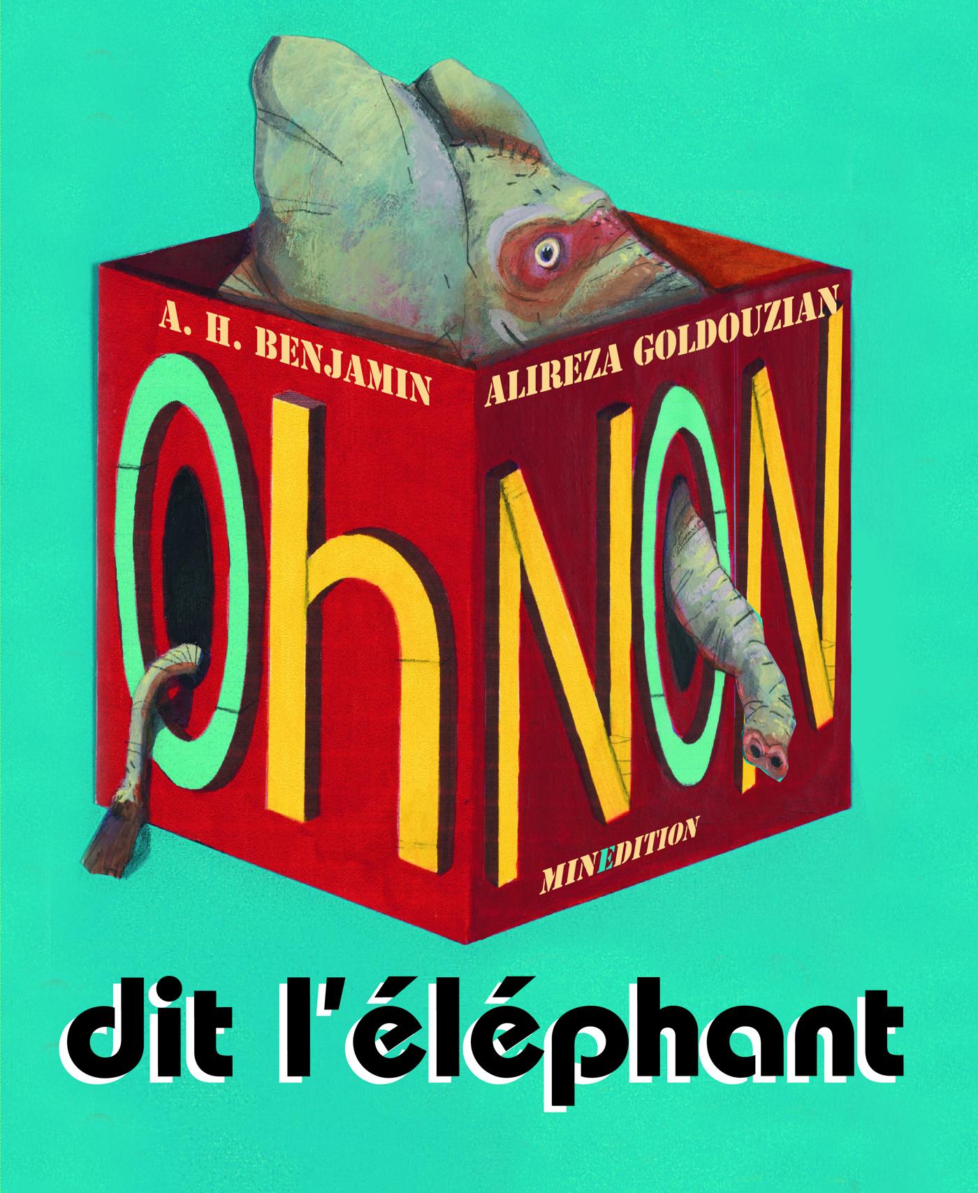 """OH NON !"" DIT L'ELEPHANT"