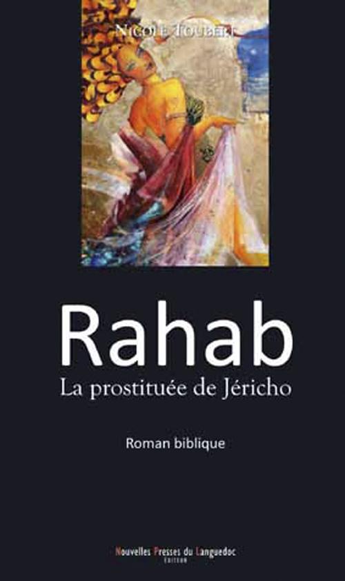 RAHAB, LA PROSTITUEE DE JERICHO