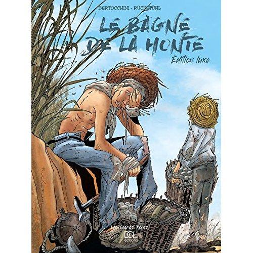 BAGNE DE LA HONTE (LE) - INTEGRALE LUXE