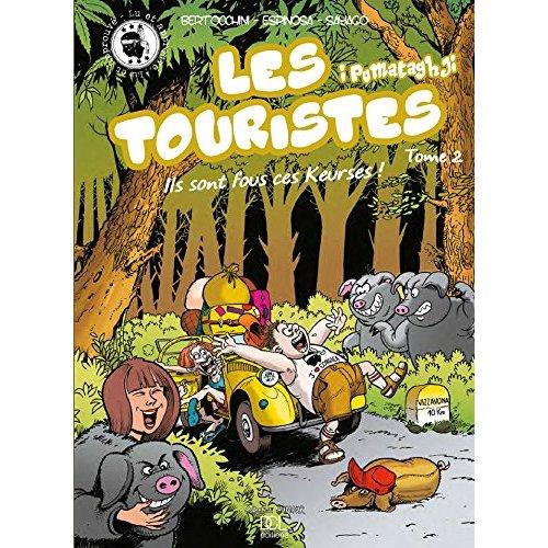 TOURISTES (LES) - ILS SONT FOUS CES KEURSES !
