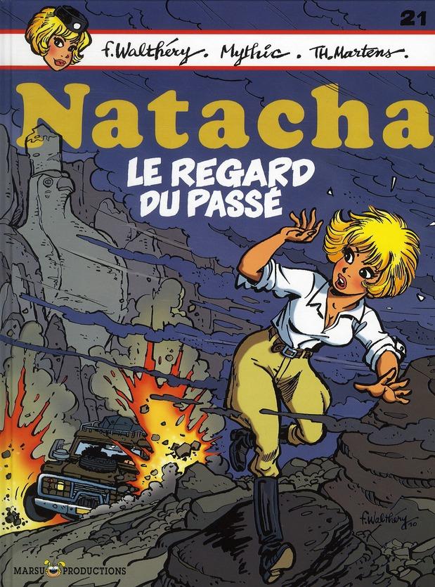 "NATACHA HOTESSE DE L'AIR T21 NATACHA T21 ""LE REGARD DU PASSE"""