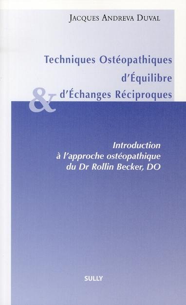 TECHNIQUES OSTEOPATHIQUES D'EQUILIBRE ET D'ECHANGES RECIPROQUES