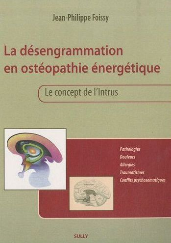 DESENGRAMMATION EN OSTEOPATHIE ENERGETIQUE (LA)