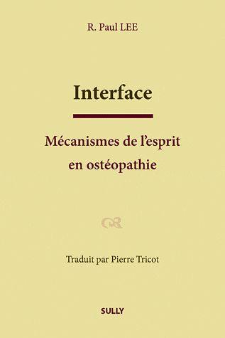 INTERFACE MECANISMES DE L'ESPRIT EN OSTEOPATHIE