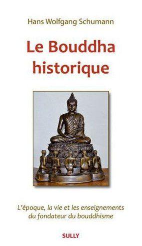 BOUDDHA HISTORIQUE (LE)