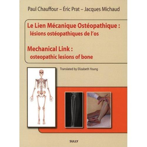 LIEN MECANIQUE OSTEOPATHIQUE : LESIONS OSTEOPATHIQUES DE L'OS (LE)