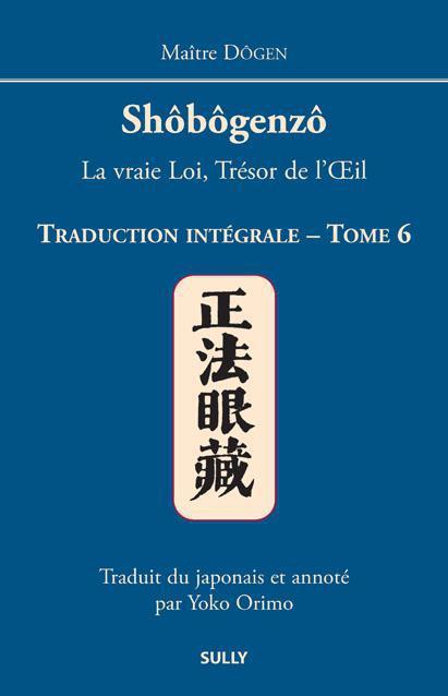 SHOBOGENZO TRADUCTION INTEGRALE TOME 6