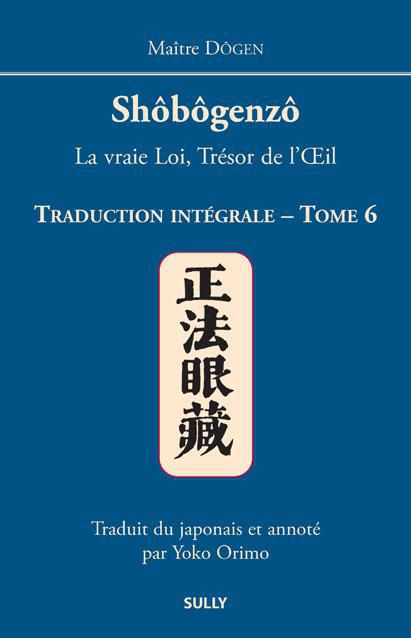 SHOBOGENZO TRADUCTION INTEGRALE TOME 6