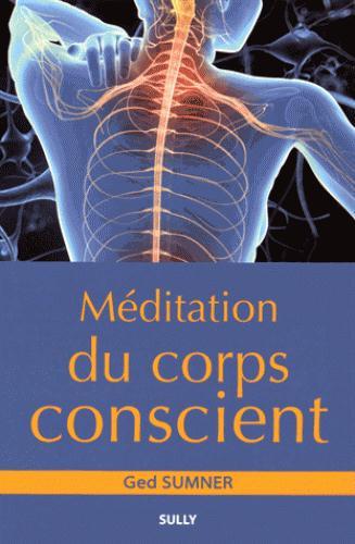 MEDITATION DU CORPS CONSCIENT