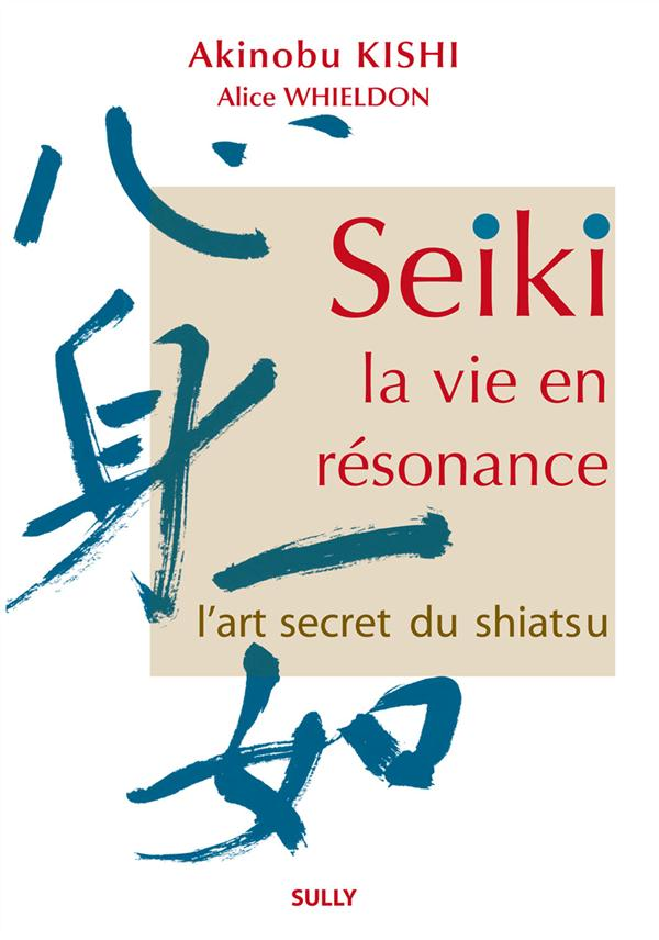 SEIKI LA VIE EN RESONANCE