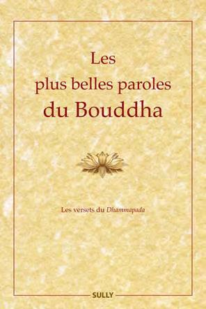 PLUS BELLES PAROLES DU BOUDDHA (LES)