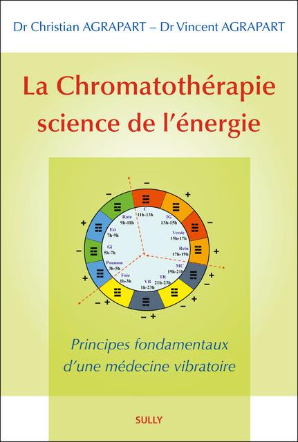 CHROMATOTHERAPIE SCIENCE DE L'ENERGIE (LA)