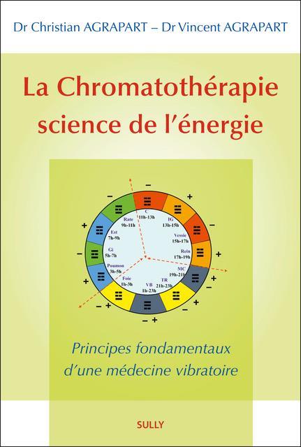 CHROMATOTHERAPIE SCIENCE DE L'ENERGIE (LA)