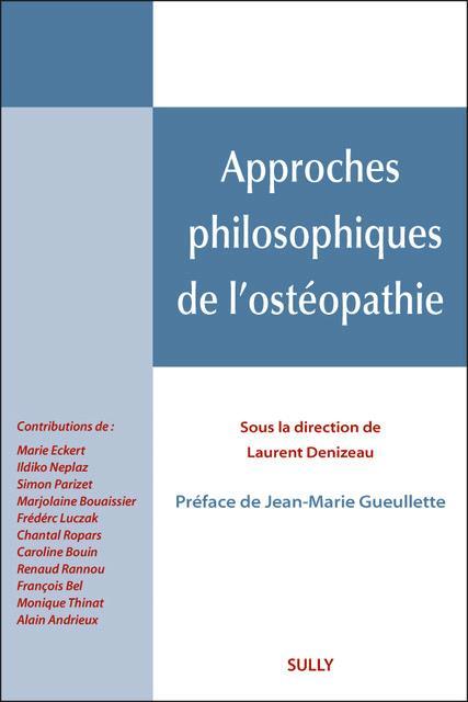 APPROCHES PHILOSOPHIQUES DE L'OSTEOPATHIE