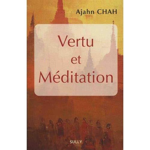 VERTU ET MEDITATION