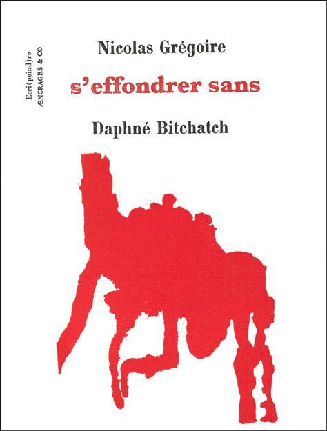 S'EFFONDRER SANS