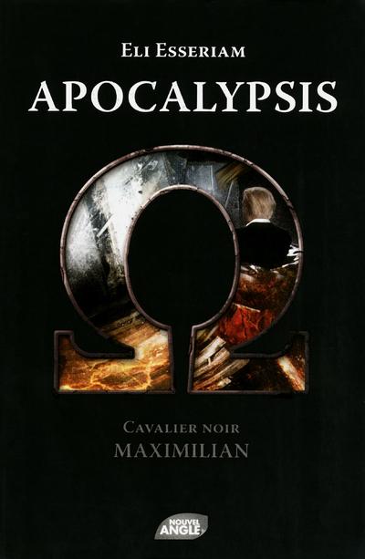 APOCALYPSIS CAVALIER NOIR : MAXIMILIAN