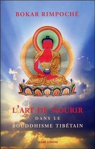 L'ART DE MOURIR DANS LE BOUDDHISME TIBETAIN