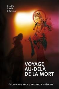 VOYAGE AU-DELA DE LA MORT