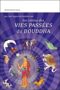 LES CONTES DES VIES PASSEES DU BOUDDHA