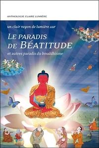 LE PARADIS DE BEATITUDE ET AUTRES PARADIS DU BOUDDHISME
