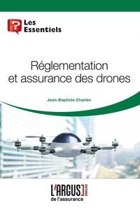 REGLEMENTATION ET ASSURANCES DES DRONES