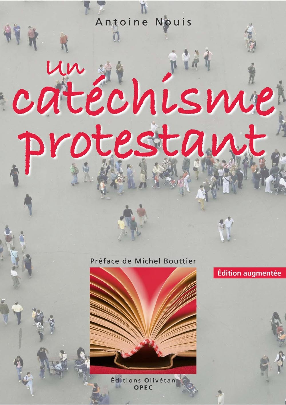 UN CATECHISME PROTESTANT (ED. AUG. 2010)