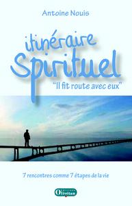 ITINERAIRE SPIRITUEL. IL FIT ROUTE AVEC EUX