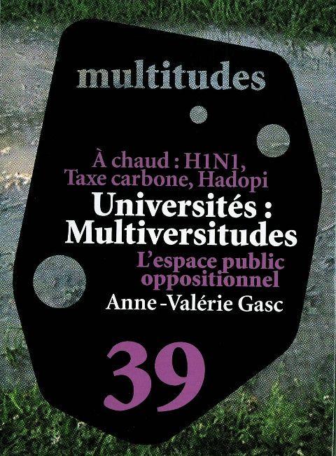 MULTITUDES N 39 / UNIVERSITE ET ESPACE PUBLIC OPPOSITION