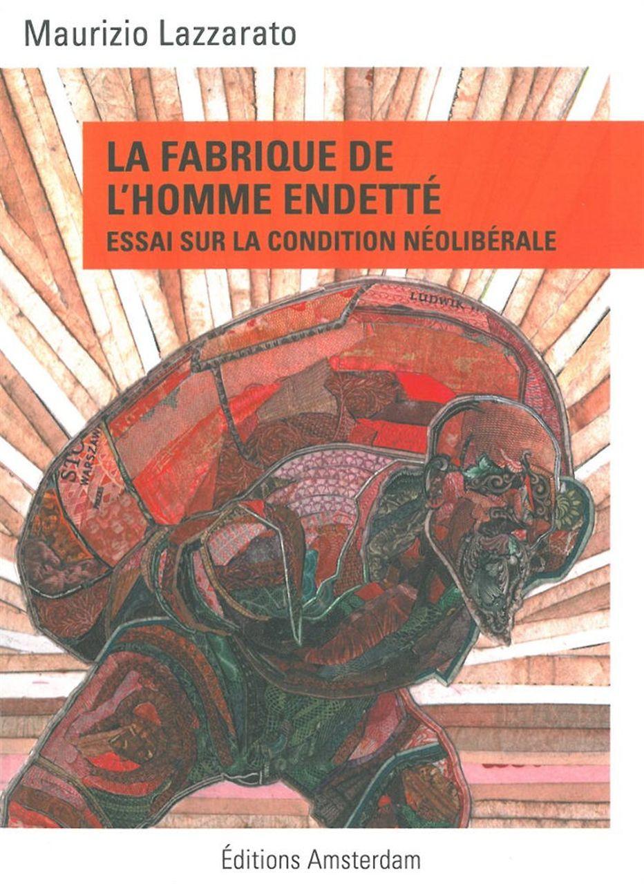 FABRIQUE DE L'HOMME ENDETTE (LA)