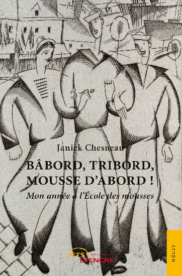 BABORD, TRIBORD, MOUSSE D'ABORD