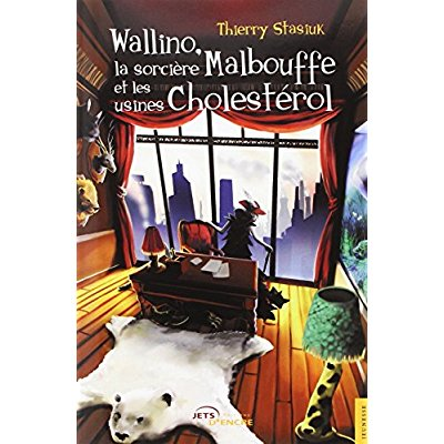 WALLINO, LA SORCIERE MALBOUFFE ET LES USINES CHOLESTEROL