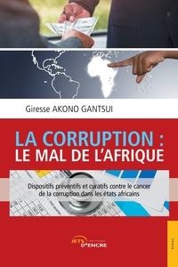 LA CORRUPTION : LE MAL DE L'AFRIQUE