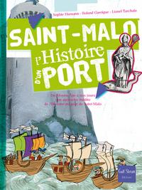 SAINT-MALO L'HISTOIRE D'UN PORT