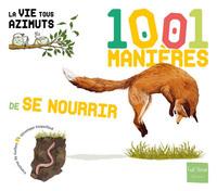 1001 MANIERES DE SE NOURRIR